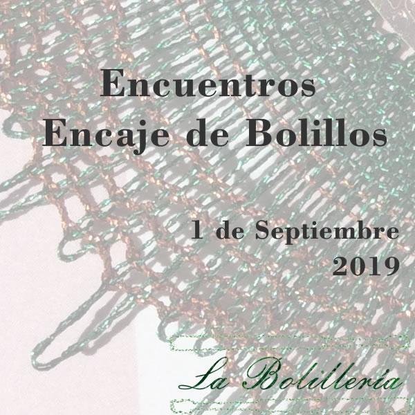 Encuentros de Encaje de Bolillos Septiembre 2019
