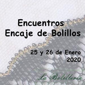 Encuentros de Encaje de Bolillos Enero 2020 - La Bolillería